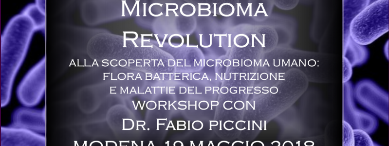 WORKSHOP: THE MICROBIOTA REVOLUTION